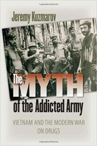 The Myth of the Addicted Army by Jeremy Kuzmarov