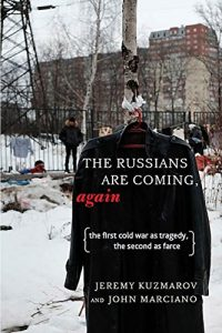 The Russians are Coming by Jeremy Kurmarov